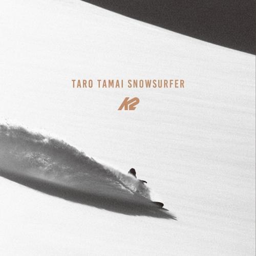 K2 TARO TAMAI SUNOWSURFER 予約開始