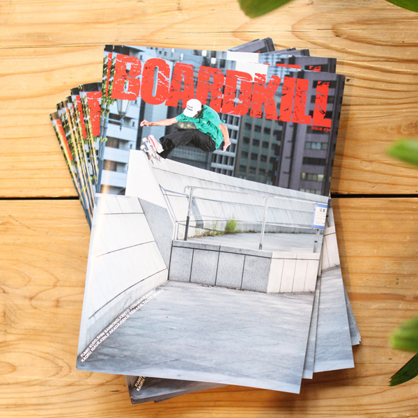 BOARDKILL ( ボードキル ) SKATEBOARD MAGAZINE ISSUE#34