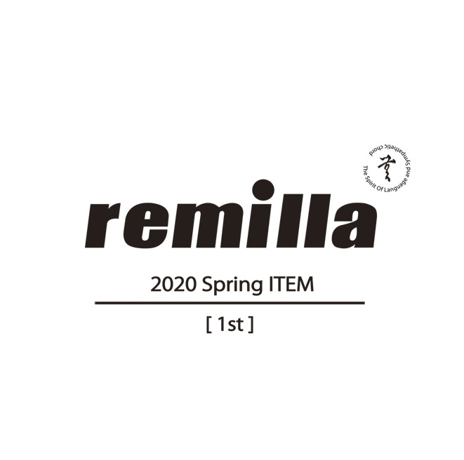 remilla レミーラ 2020SPRING 1st 発表