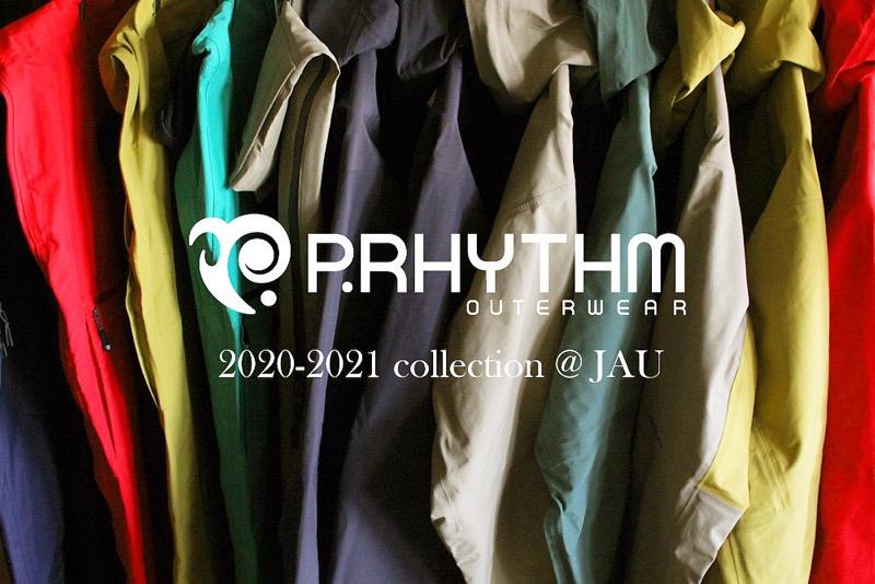 P.RHYTHM ( プリズム ) 20-21 展示試着会 @ JAU 始まります。