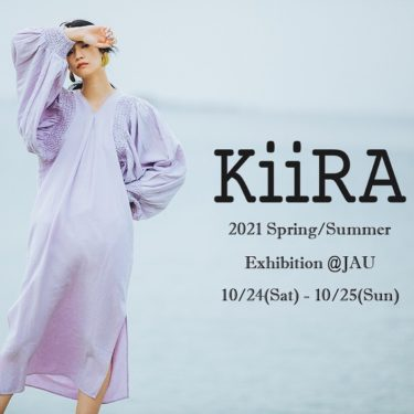 KiiRA 2021 Spring/Summer Exhibition @ JAU