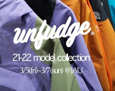 unfudge outerwear 21-22展示受注会@jau